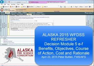 Watch how-to videos on completing different parts of the WFDSS process on your incident